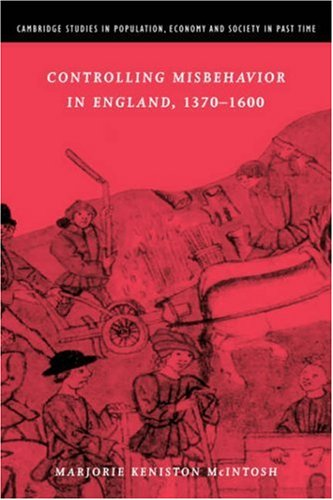Controlling Misbehavior in England, 1370-1600   2002 9780521894043 Front Cover