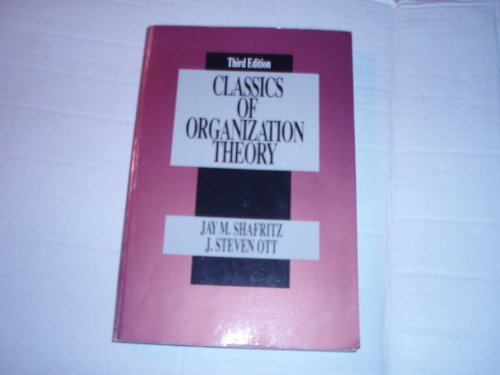 Classics of Organization Theory  3rd 1992 9780534173043 Front Cover