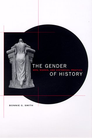 Gender of History Men, Women, and Historical Practice  1998 edition cover