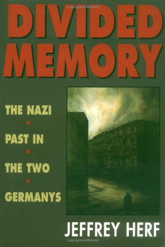 Divided Memory The Nazi Past in the Two Germanys  1997 edition cover
