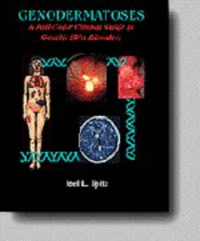 Genodermatoses : A Full-Color Clinical Guide to Genetic Skin Disorders 1st 1996 9780683079043 Front Cover