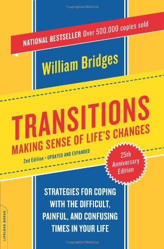 Transitions Making Sense of Life's Changes 25th 2004 (Revised) 9780738209043 Front Cover