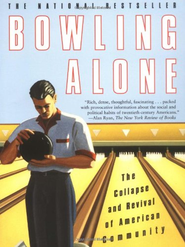 Bowling Alone The Collapse and Revival of American Community  2001 9780743203043 Front Cover