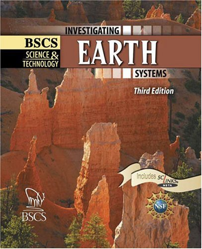 BSCS Science and Technology Investigating Earth Systems 3rd 2004 (Revised) 9780757501043 Front Cover