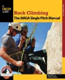 Rock Climbing The Amga Single Pitch Manual  2014 edition cover