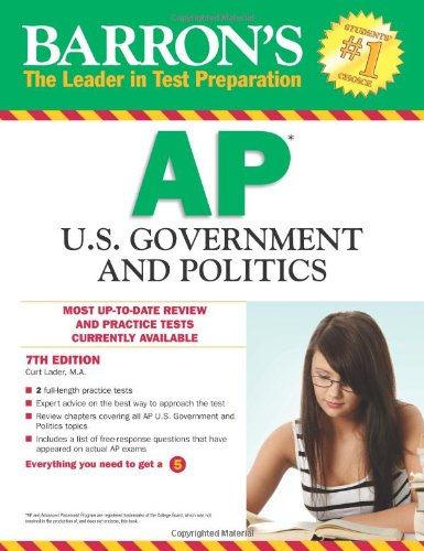 Barron's AP U. S. Government and Politics, 7th Edition  7th 2012 (Revised) 9780764147043 Front Cover