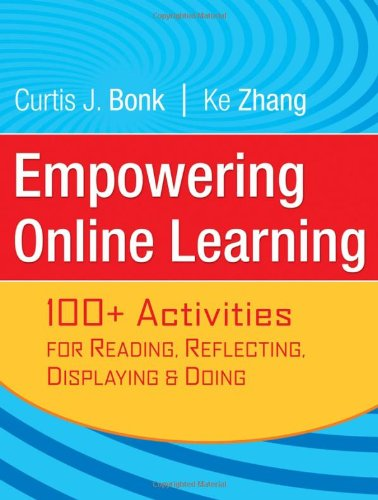 Empowering Online Learning 100+ Activities for Reading, Reflecting, Displaying, and Doing  2008 edition cover
