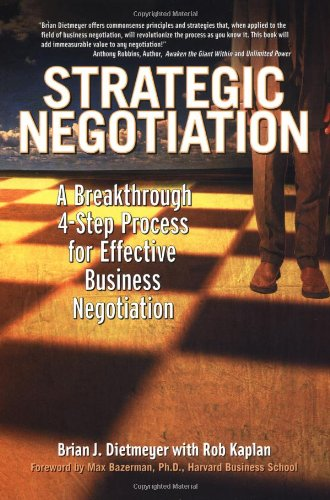 Strategic Negotiation A Breakthrough Four-Step Process for Effective Business Negotiation  2003 edition cover