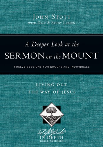 Deeper Look at the Sermon on the Mount Living Out the Way of Jesus N/A edition cover