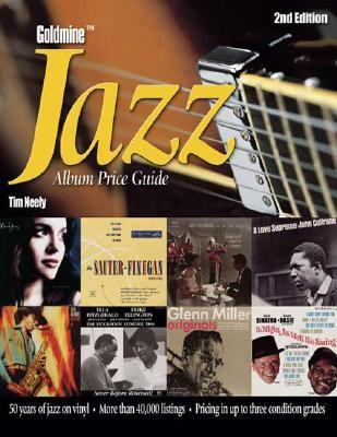 Goldmine Jazz Album Price Guide  2nd 2004 (Revised) 9780873498043 Front Cover