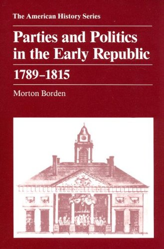 Parties and Politics in the Early Republic, 1789-1815   1967 edition cover
