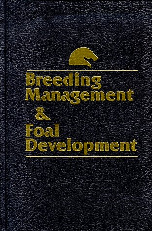 Breeding Management and Foal Development 1st edition cover