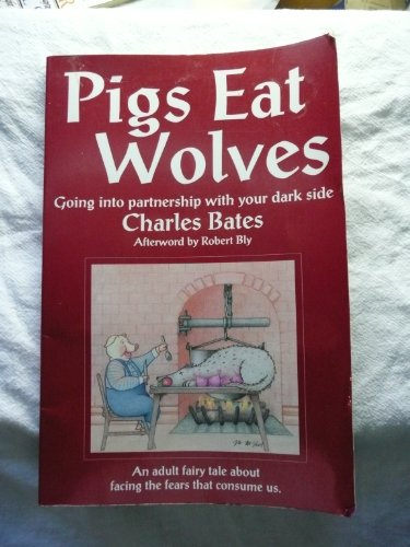 Pigs Eat Wolves Going into Partnership with Your Dark Side N/A edition cover