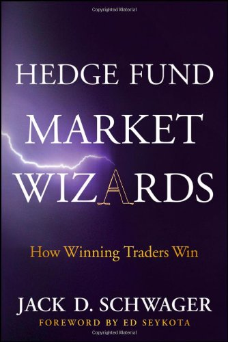 Hedge Fund Market Wizards How Winning Traders Win  2012 edition cover