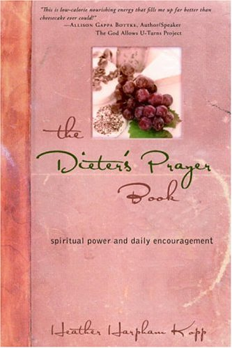 Dieter's Prayer Book Spiritual Power and Daily Encouragement  2005 9781400071043 Front Cover
