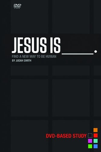 Jesus Is DVD-Based Study Kit Find a New Way to Be Human  2013 9781401678043 Front Cover