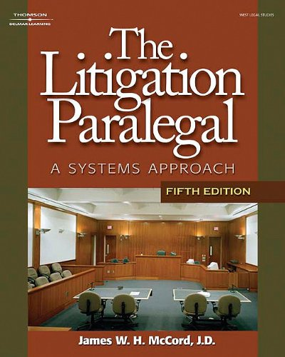 Litigation Paralegal A Systems Approach 5th 2008 edition cover