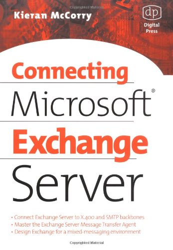 Connecting Microsoft Exchange Server   1999 9781555582043 Front Cover