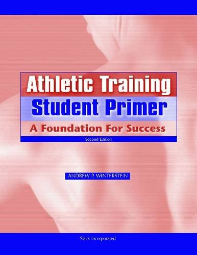 Athletic Training Student Primer A Foundation for Success 2nd 2009 edition cover