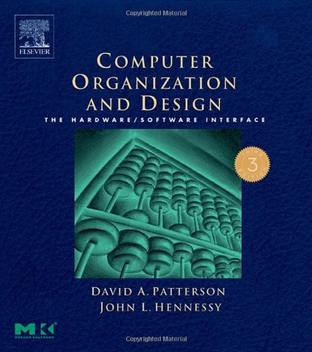 Computer Organization and Design The Hardware/Software Interface 3rd 2004 (Revised) edition cover