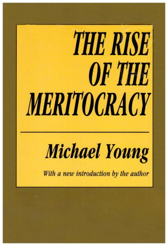 Rise of the Meritocracy  2nd 1994 (Reprint) edition cover