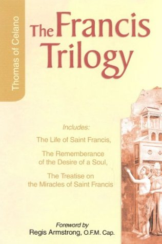 Francis Trilogy Life of Saint Francis...  2004 edition cover