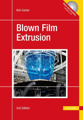 Blown Film Extrusion  2nd 2011 (Revised) 9781569905043 Front Cover