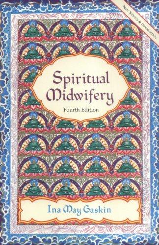 Spiritual Midwifery  4th 2002 edition cover