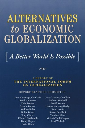 Alternatives to Economic Globalization A Better World Is Possible 2nd 2002 edition cover