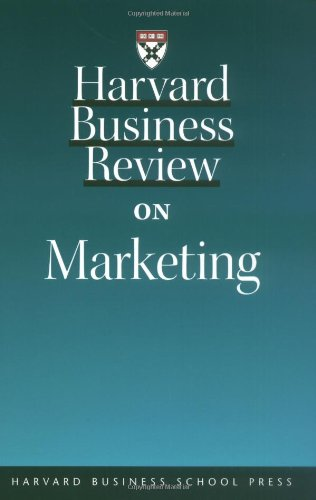 Harvard Business Review on Marketing   2002 9781578518043 Front Cover
