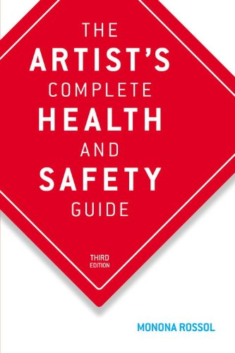 Artist's Complete Health and Safety Guide  3rd 2001 (Revised) edition cover