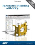 Parametric Modeling with NX 9  N/A edition cover