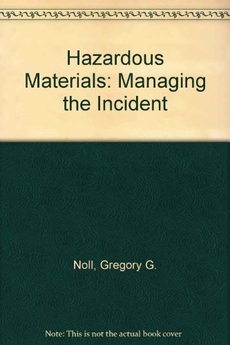 Hazardous Materials Managing the Incident 3rd 2004 edition cover