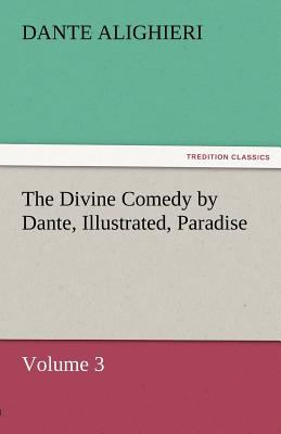 Divine Comedy by Dante, Illustrated, Paradise  N/A 9783842466043 Front Cover