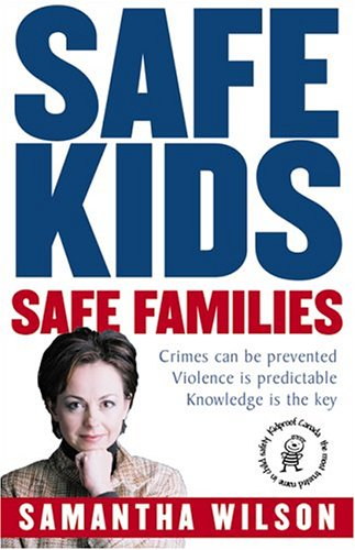 Safe Kids, Safe Families  2005 9780002008044 Front Cover