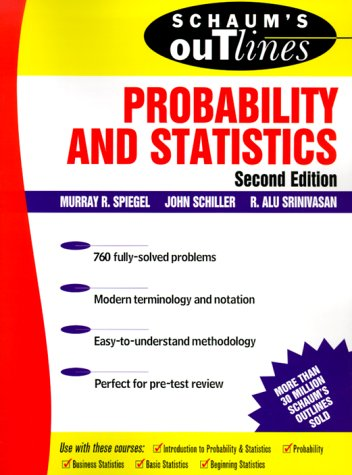 Schaum's Outline of Probability and Statistics  2nd 2000 (Revised) 9780071350044 Front Cover