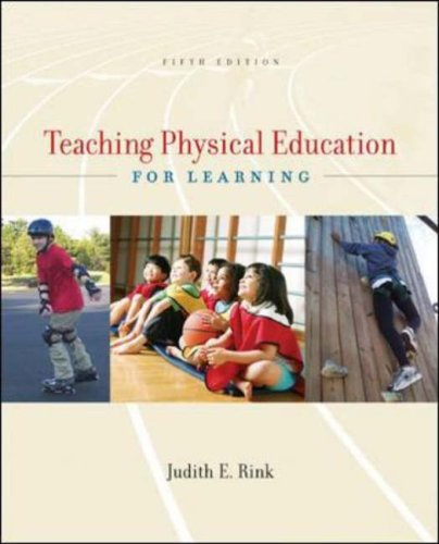 Teaching Physical Education for Learning  5th 2006 (Revised) edition cover
