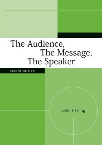 Audience, the Message, the Speaker  8th 2010 edition cover