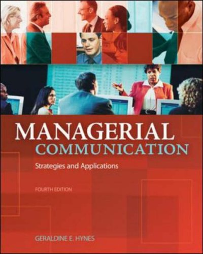 Managerial Communication Strategies and Applications 4th 2008 (Revised) edition cover