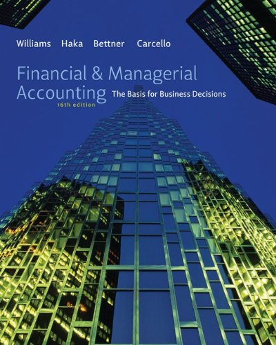 Financial and Managerial Accounting The Basis for Business Decisions 16th 2012 edition cover