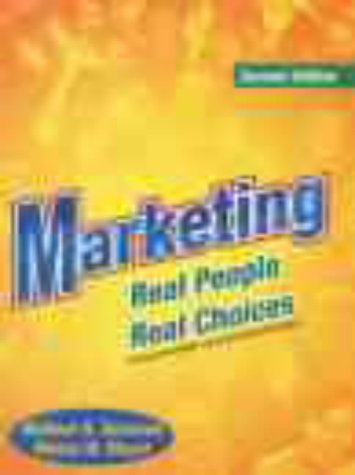 Marketing Real People and Real Choices 2nd 2000 9780130213044 Front Cover