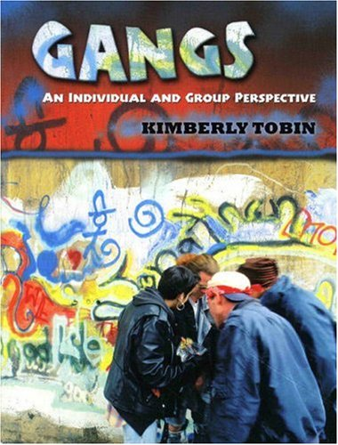 Gangs An Individual and Group Perspective  2008 edition cover