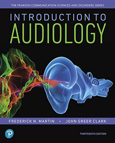 Introduction to Audiology  13th 2019 9780134695044 Front Cover
