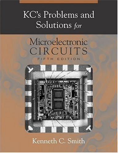 KC's Problems and Solutions for Microelectronic Circuits  5th 2005 edition cover