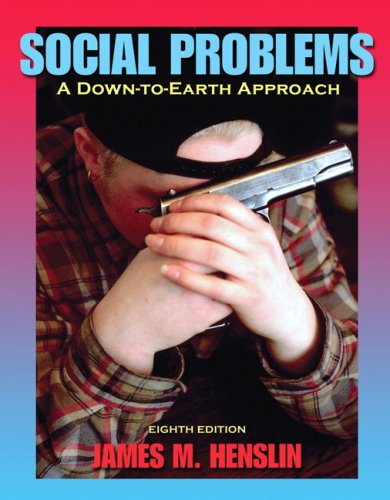 Social Problems A Down-to-Earth Approach 8th 2008 9780205508044 Front Cover