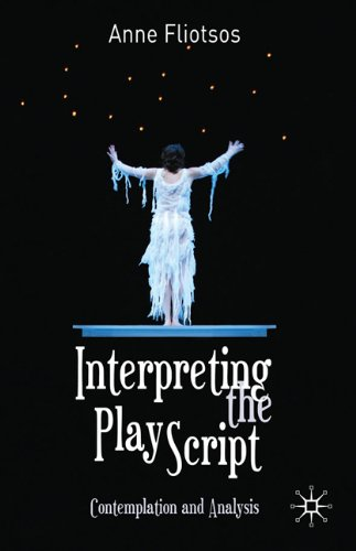 Interpreting the Play Script Contemplation and Analysis  2011 edition cover