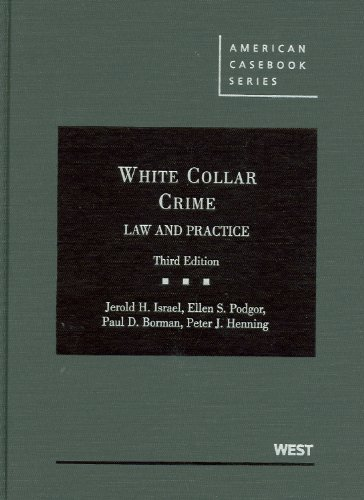 White Collar Crime Law and Practice, 3d 3rd 2009 (Revised) edition cover