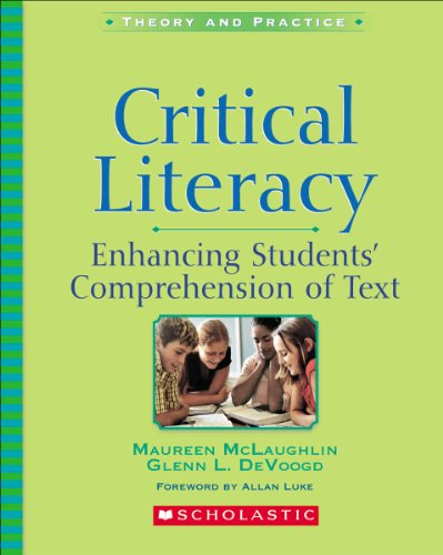 Critical Literacy - Enhancing Students' Comprehension of Text   2004 9780439628044 Front Cover