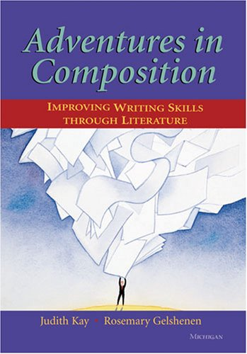 Adventures in Composition Improving Writing Skills Through Literature N/A 9780472032044 Front Cover