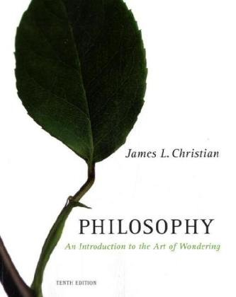 Philosophy An Introduction to the Art of Wondering 10th 2009 (Revised) edition cover